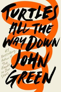 BookTime: Turtles all the way down (Mil veces hasta siempre) • John Green