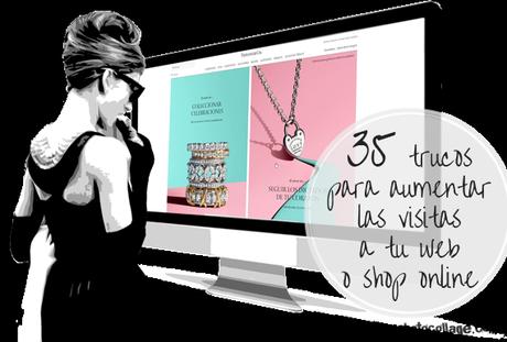 35 trucos para aumentar las visitas a tu web o shop online