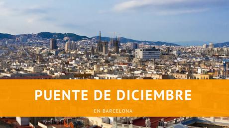 Puente de Diciembre en Barcelona