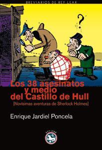 Los 38 asesinatos y medio del castillo de Hull. Enrique Jardiel Poncela.