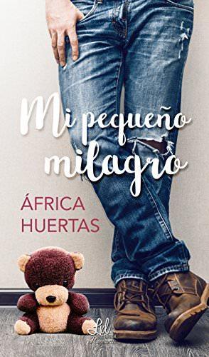 Reseña: Mi pequeño milagro - África Huertas