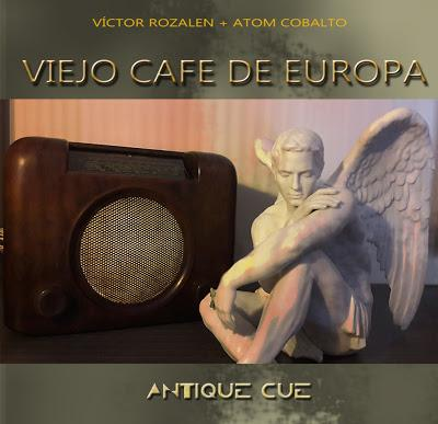 VIEJO CAFE DE EUROPA - ANTIQUE CUE