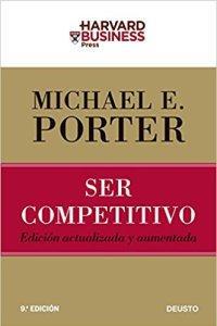 Ser competitivo- Michael E. Porter