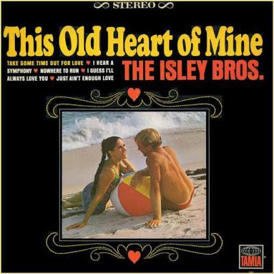[Clásico Telúrico] The Isley Brothers - This Old Heart Of Mine (Is Weak For You) (1966)