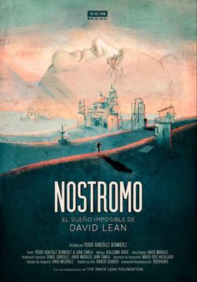 Opinión de Nostromo: El sueño imposible de David Lean dirigida por Pedro González Bermúdez