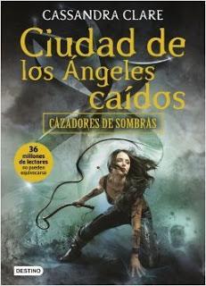Reseña Ciudad de los ángeles caídos de Cassandra Clare