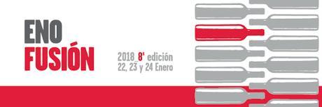 ENOFUSION 2018, VINO Y GASTRONOMÍA