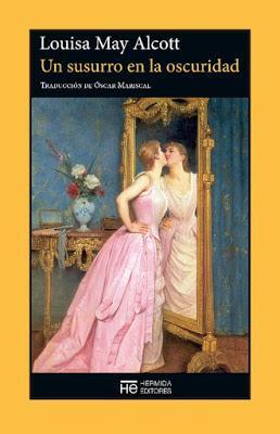 «Un susurro en la oscuridad» de Louisa May Alcott en el blog Érase una vez
