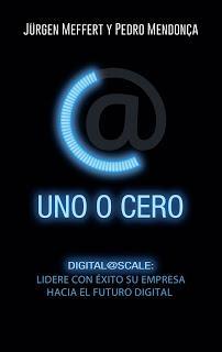 Uno o cero; Digital@Scale: lidere con éxito su empresa hacia el futuro digital