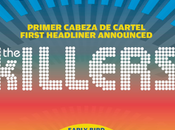 2018: Killers, primer cabeza cartel confirmado.