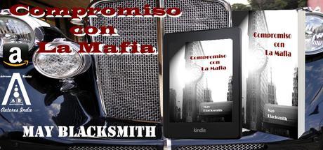 Compromiso con la mafia, May Blacksmith