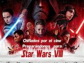 Podcast Chiflados cine: Preparando Star Wars VIII