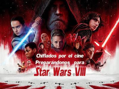 Podcast Chiflados por el cine: Preparando Star Wars VIII