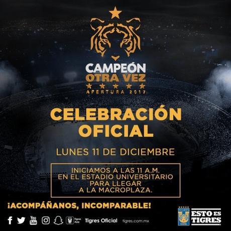 Así será el festejo oficial de Tigres por el campeonato del Apertura 2017