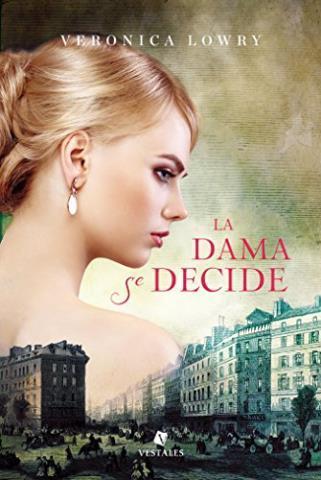 http://www.librosinpagar.info/2017/12/la-dama-se-decide-veronica-lowry.html