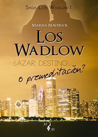http://www.librosinpagar.info/2017/12/los-wadlow-azar-destino-o-premeditacion.html