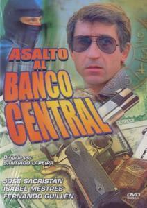ASALTO AL BANCO CENTRAL (España, 1983) Thriller, Político