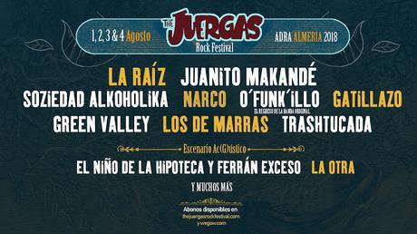 The Juergas Rock Festival 2018: La Raíz, Juanito Makandé, Green Valley, O'Funk'illo, Gatillazo...