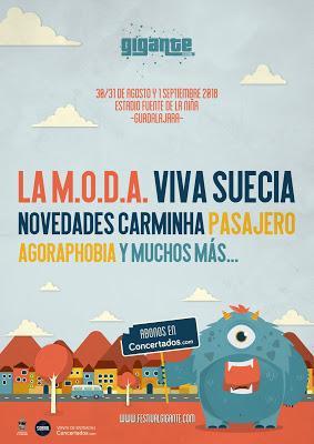 Festival Gigante 2018: La M.O.D.A., Viva Suecia, Novedades Carminha, Pasajero, Agoraphobia...