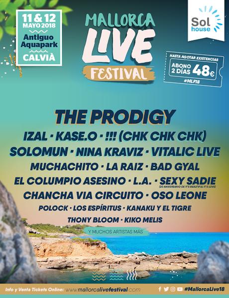 Mallorca Live Festival 2018: The Prodigy, Nina Kraviz, Muchachito, Polock...