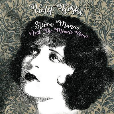 [Disco] Steven Munar & The Miracle Band - Violet Koski (2017)
