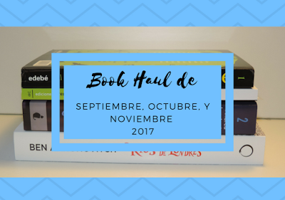 IMM Blog   Book Haul de los últimos meses de 2017
