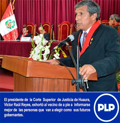 PRESIDENTE DE LA CORTE DE HUAURA INSTA A ELEGIR AUTORIDADES HONESTAS…