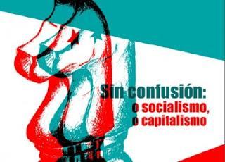 Sin confusión: o socialismo, o capitalismo,  [+ e-book]