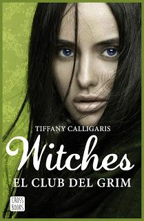 Witches 2: El club del Grim - Tiffany Calligaris