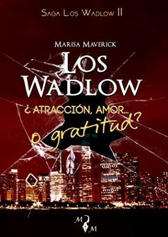 http://www.librosinpagar.info/2017/12/los-wadlow-ii-atraccion-amor-o-gratitud.html