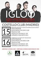 Igloo en Costello Club
