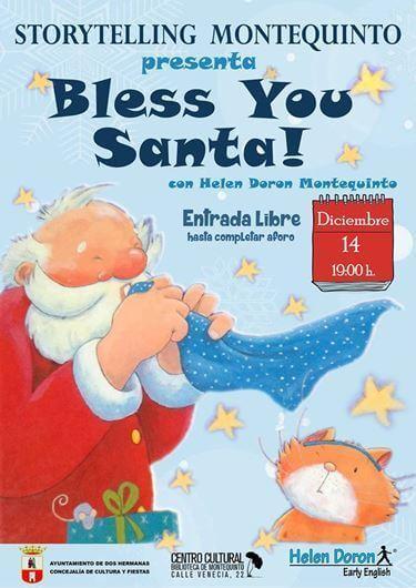 Storytelling Montequinto presenta 'Bless You, Santa!'