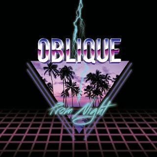 OBLIQUE - PROM NIGHT
