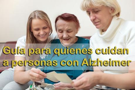 Guía para quienes cuidan a personas con Alzheimer