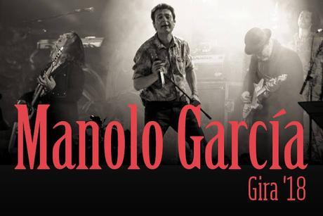 Manolo García anuncia 9 conciertos en grandes recintos para otoño de 2018