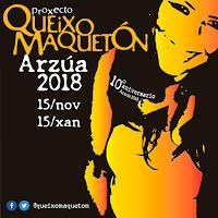Queixo Maquetón 2018