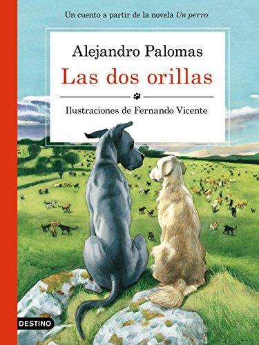 Las dos orillas de Alejandro Palomas, Fernando Vicente Sánchez