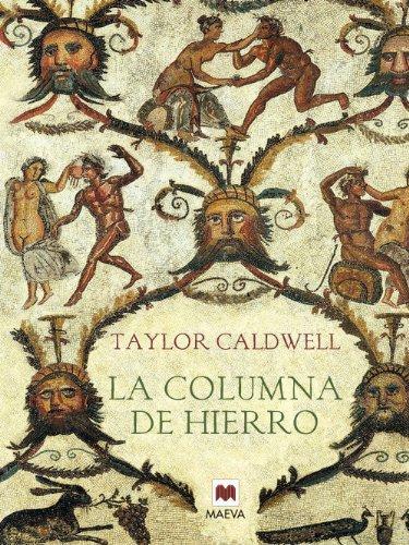 La columna de hierro de Taylor Caldwell