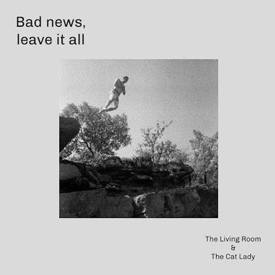 The Living Room & The Cat Lady: Estrenan el single doble Bad News / Leave It All