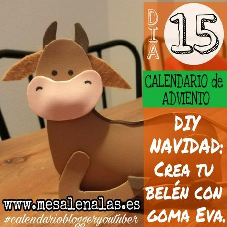 ¡¡VAMOS A CREAR!! DIY BELÉN DE GOMA EVA. CALENDARIO DE ADVIENTO