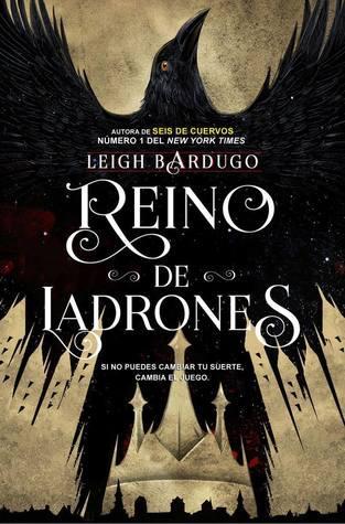 Reino de ladrones de Leigh Bardugo
