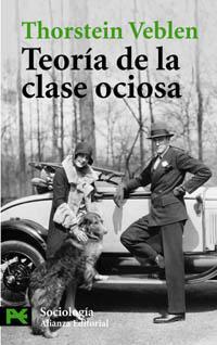 La Teoría de la clase ociosa ...