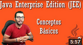 Conceptos Básicos Java Enterprise Edition