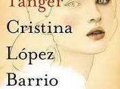 Niebla Tánger Cristina López Barrio