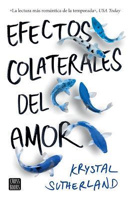 Efectos colaterales del amor  de Krystal Sutherland llega a México