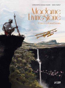 Comic Review –Madame Livingstone: Congo, la Gran Guerra de Christophe Cassiau-Haurie y Barly Baruti