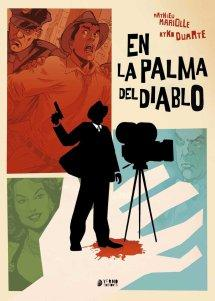 Comic Review – En la palma del diablo deMathieu Mariolle y Kyko Duarte