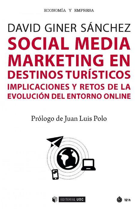 Social Media Marketing en destinos turísticos