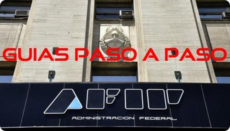 Las Guías de  la AFIP: ¿Cómo realizo la modificación del domicilio fiscal?