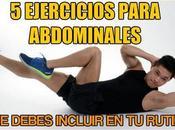 Ejercicios para abdominales debes incluir rutina